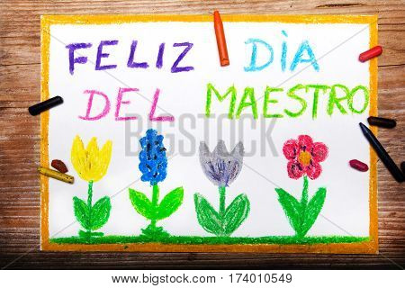 Colorful drawing - Spanish Teacher's Day card with words: Día del maestro - Teachers Day