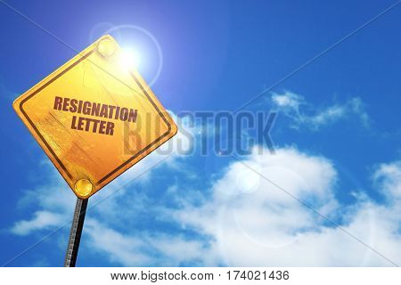 resignation letter, 3D rendering, traffic sign
