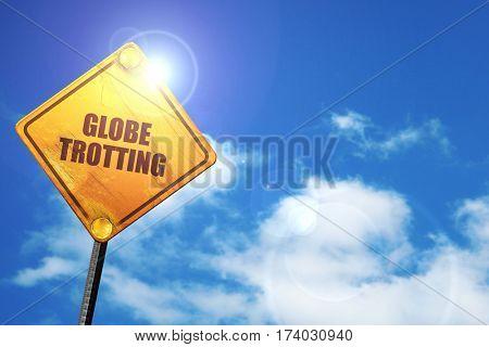 globe trotting, 3D rendering, traffic sign