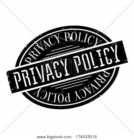 Privacy Policy rubber stamp. Grunge design with dust scratches. Effects can be easily removed for a clean, crisp look. Color is easily changed.