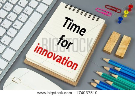 Time for innovation, Text message on white paper