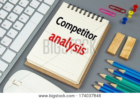 Competitor analysis, Text message on white paper
