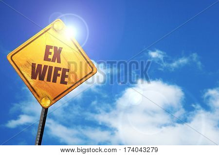 ex wife, 3D rendering, traffic sign