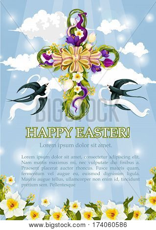 Happy Easter poster with crucifix cross decorated by floral wreath and spring flowers and swallows carrying white ribbons in blue sky. Vector greeting card for April Resurrection Sunday holiday