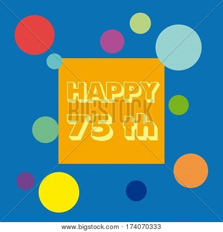 Vector 75 anniversary background. Celebrate the birthday. in blue
