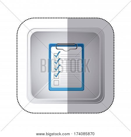 sticker silver square button with table notepad with check list vector illustration