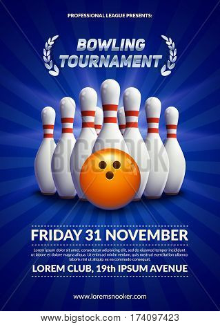 Bowling tournament poster. 3d ball and skittles composition. Eps10 vector template.