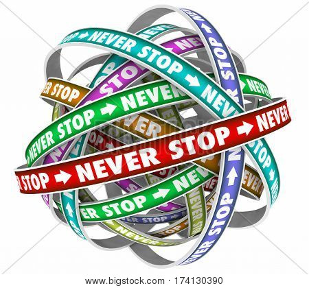 Never Stop Endless Cycle Determination Constant Forward Motion 3d Illustration