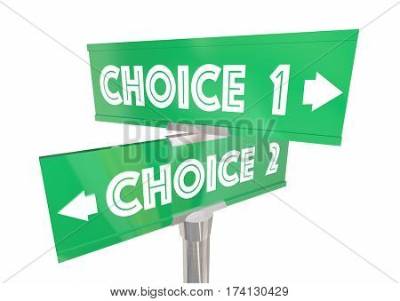 Choice 1 2 Different Options Pick Best Way Signs 3d Illustration