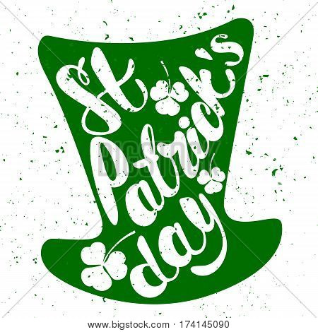 St. Patrick's Day greeting. Lettering St. Patrick's Day. Vector illustration. The text St. Patrick's Day in the form of Leprechaun hat. shamrock