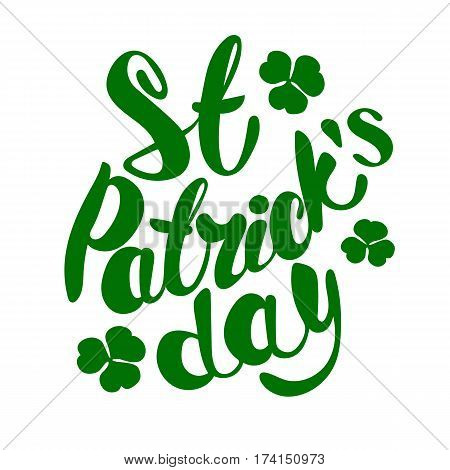 St. Patrick's Day greeting. Lettering Happy St. Patrick's Day. Vector illustration.