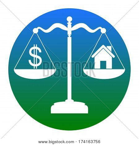 House and dollar symbol on scales. Vector. White icon in bluish circle on white background. Isolated.