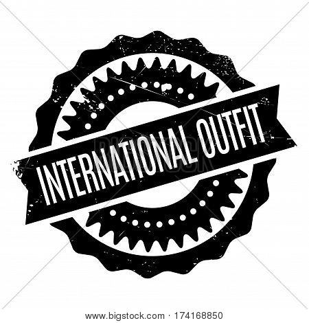 International Outfit rubber stamp. Grunge design with dust scratches. Effects can be easily removed for a clean, crisp look. Color is easily changed.