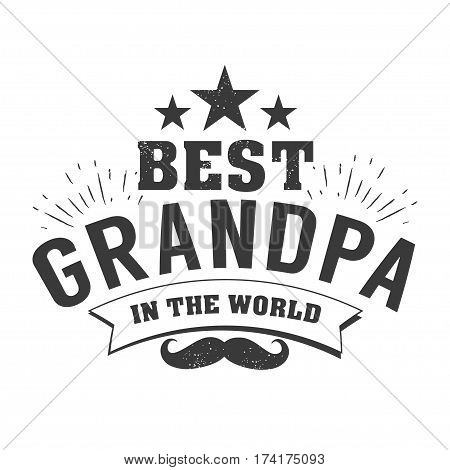 Isolated Grandparents day quotes on the white background. To the best grandpa. Congratulations granddad label, badge vector. Grandfathers s elements for your design.