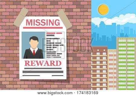 Wanted man paper poster. Missing announce on brick wall. Search for lost person in big city. Cityscape, sky with clouds. Vector illustration in flat style