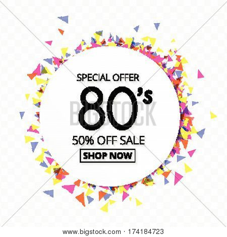 sale promotion label 80's style on colorful geometric confetti on transparent background