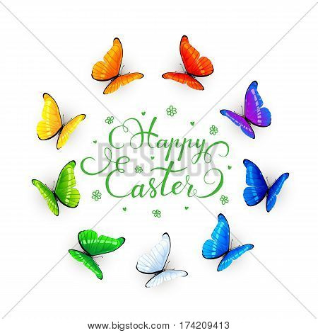 Set of multicolored butterflies arranged in a circle isolated on white background with lettering Happy Easter, illustration.