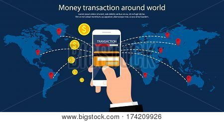 Money transaction around world, business, mobile banking and mobile payment.