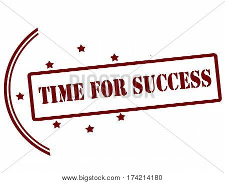 Stamp with text time for success inside vector illustration