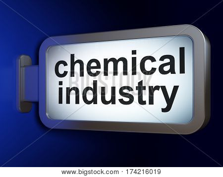 Industry concept: Chemical Industry on advertising billboard background, 3D rendering