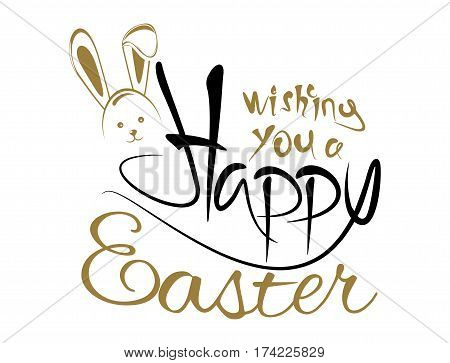 Greeting inscription with Easter bunny. Wishing You a Happy Easter. Easter design. Easter holiday hand lettering card. Vector illustration isolated on white background
