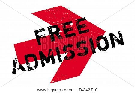 Free Admission rubber stamp. Grunge design with dust scratches. Effects can be easily removed for a clean, crisp look. Color is easily changed.