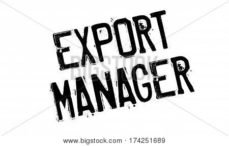 Export Manager rubber stamp. Grunge design with dust scratches. Effects can be easily removed for a clean, crisp look. Color is easily changed.