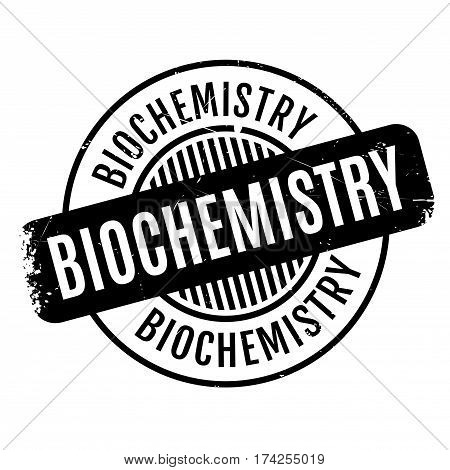 Biochemistry rubber stamp. Grunge design with dust scratches. Effects can be easily removed for a clean, crisp look. Color is easily changed.
