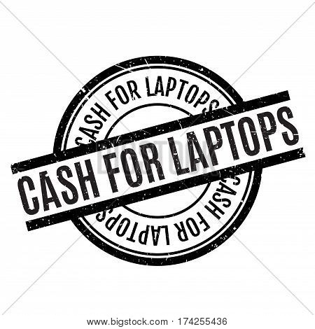 Cash For Laptops rubber stamp. Grunge design with dust scratches. Effects can be easily removed for a clean, crisp look. Color is easily changed.