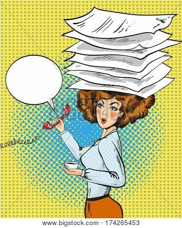 Vector illustration of business woman with phone in one hand, cup of coffee in another hand and heap of documents on her head. Busy woman in retro pop art comic style.