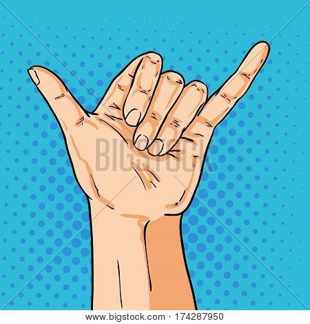 Vector hand shoving shaka gesture. Illustration in pop art comic style