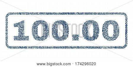 100.00 text textile seal stamp watermark. Blue jeans fabric vectorized texture. Vector caption inside rounded rectangular banner. Rubber emblem with fiber textile structure.