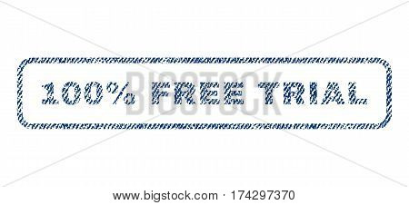 100 Percent Free Trial text textile seal stamp watermark. Blue jeans fabric vectorized texture. Vector caption inside rounded rectangular banner. Rubber sticker with fiber textile structure.