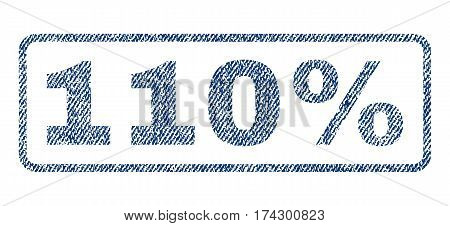 110 Percent text textile seal stamp watermark. Blue jeans fabric vectorized texture. Vector caption inside rounded rectangular shape. Rubber sign with fiber textile structure.