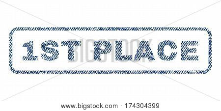 1st Place text textile seal stamp watermark. Blue jeans fabric vectorized texture. Vector caption inside rounded rectangular shape. Rubber sign with fiber textile structure.