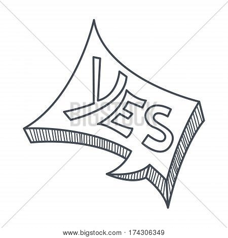 Word Yes, Hand Drawn Comic Speech Bubble Template, Isolated Black And White Hand Drawn Clipart Object. Sketch Style Monochrome Sticker With Speech Balloon For Cartoons And Comics.