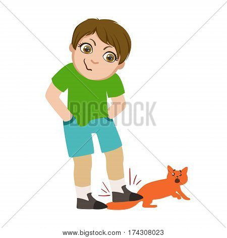 Boy Stepping On Cats Tail, Part Of Bad Kids Behavior And Bullies Series Of Vector Illustrations With Characters Being Rude And Offensive. Schoolboy With Aggressive Behavior Acting Out And Offending Other Children..