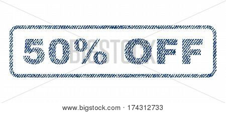 50 Percent Off text textile seal stamp watermark. Blue jeans fabric vectorized texture. Vector caption inside rounded rectangular banner. Rubber emblem with fiber textile structure.