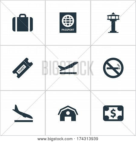 Set Of 9 Simple Airport Icons. Can Be Found Such Elements As Alighting Plane, Takeoff, Cigarette Forbidden And Other.