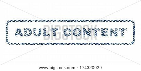 Adult Content text textile seal stamp watermark. Blue jeans fabric vectorized texture. Vector tag inside rounded rectangular banner. Rubber sign with fiber textile structure.