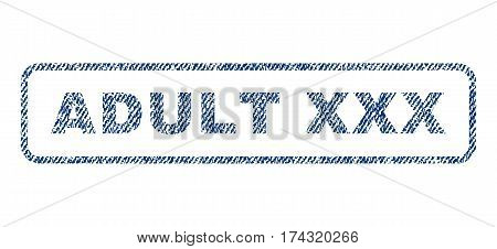 Adult XXX text textile seal stamp watermark. Blue jeans fabric vectorized texture. Vector tag inside rounded rectangular banner. Rubber sticker with fiber textile structure.