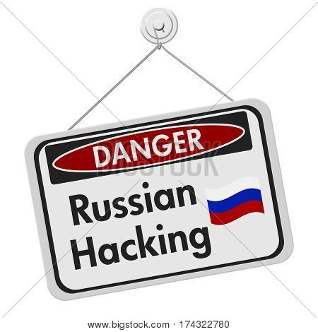 Russian hacking danger sign A black and white danger hanging sign with text Russian hacking isolated over white 3D Illustration