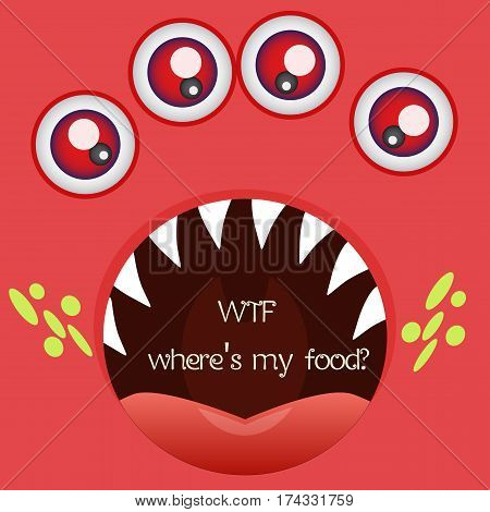 Funny image of hungry red monster with four eyes and big open mouth. Card with sample text for your design needs. Vector illustration