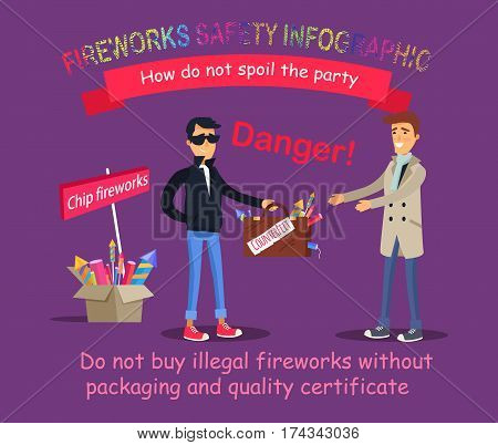 Fireworks safety infographic. How do not spoil the party. Process of buying illegal dangerous pyrotechnics by gullible man. Vector illustration of wrong action and space for warning information