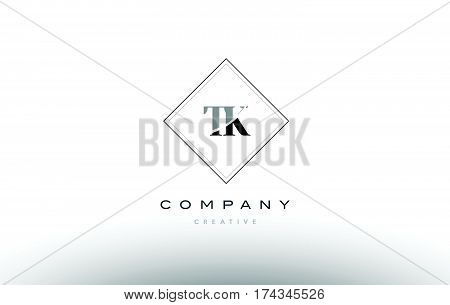 Tk T K  Retro Vintage Black White Alphabet Letter Logo