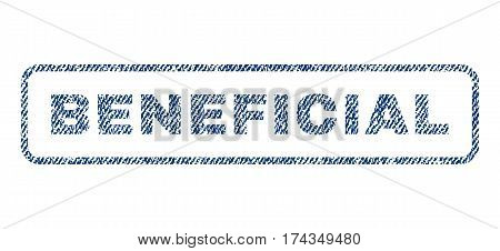Beneficial text textile seal stamp watermark. Blue jeans fabric vectorized texture. Vector tag inside rounded rectangular banner. Rubber emblem with fiber textile structure.
