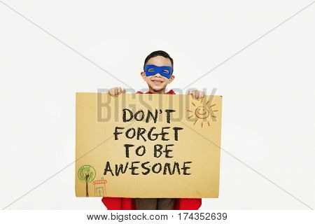Don't Forget to be Awesome Do Your Best Good Work Concept