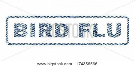 Bird Flu text textile seal stamp watermark. Blue jeans fabric vectorized texture. Vector tag inside rounded rectangular shape. Rubber sign with fiber textile structure.