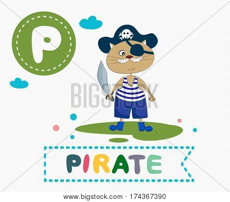 Hand drawn letter P and funny cute pirate cat. Children's alphabet in cartoon style vector illustration.
