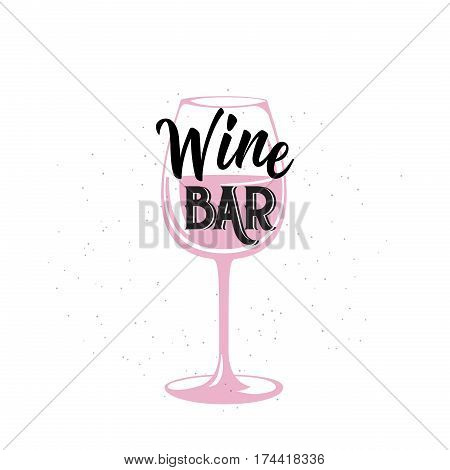 Vector illustration of drink related typographic quote. Wine bar old logo design. Alcohol background printable. Vintage kitchen print element with wineglass on grunge background